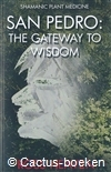Heaven, R. - San Pedro: the Gateway to Wisdom