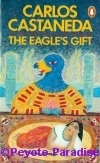 Castaneda, C.- The Eagle's Gift (1981, Penguin)