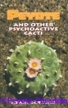 Gottlieb, A. - Peyote and other psychoactive Cacti